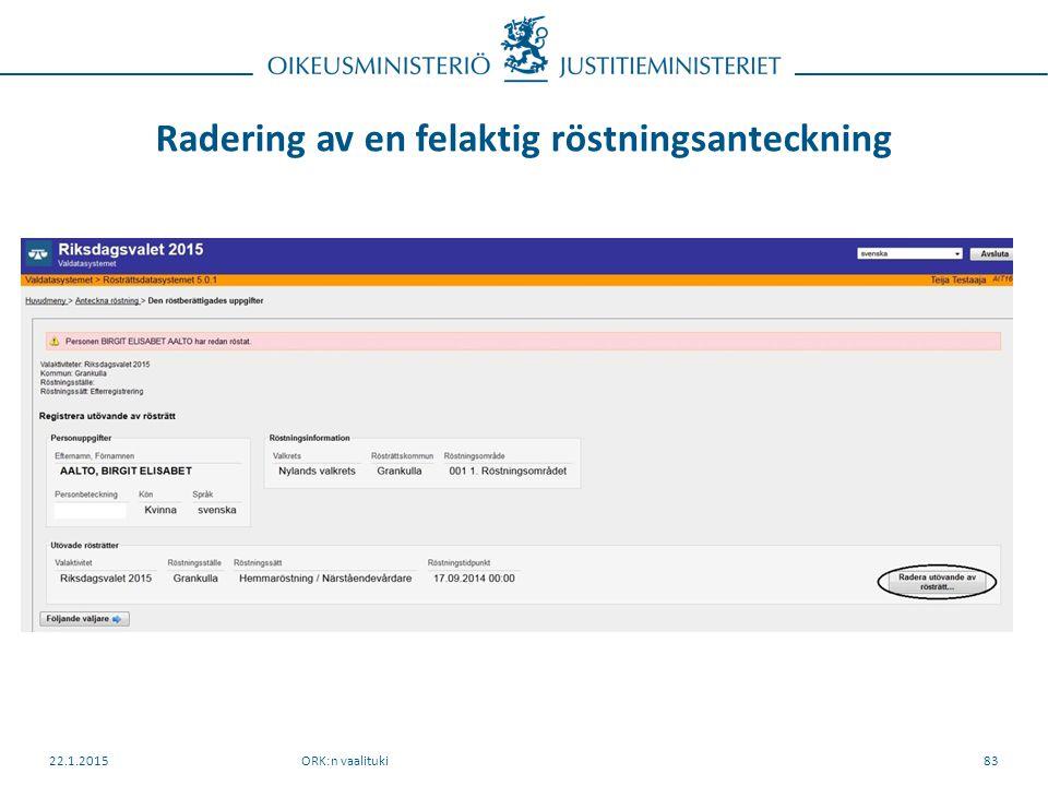Radering av en felaktig röstningsanteckning ORK:n vaalituki22.1.201583