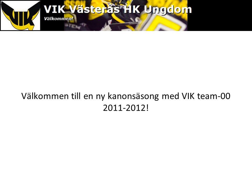 Välkommen till en ny kanonsäsong med VIK team-00 2011-2012!