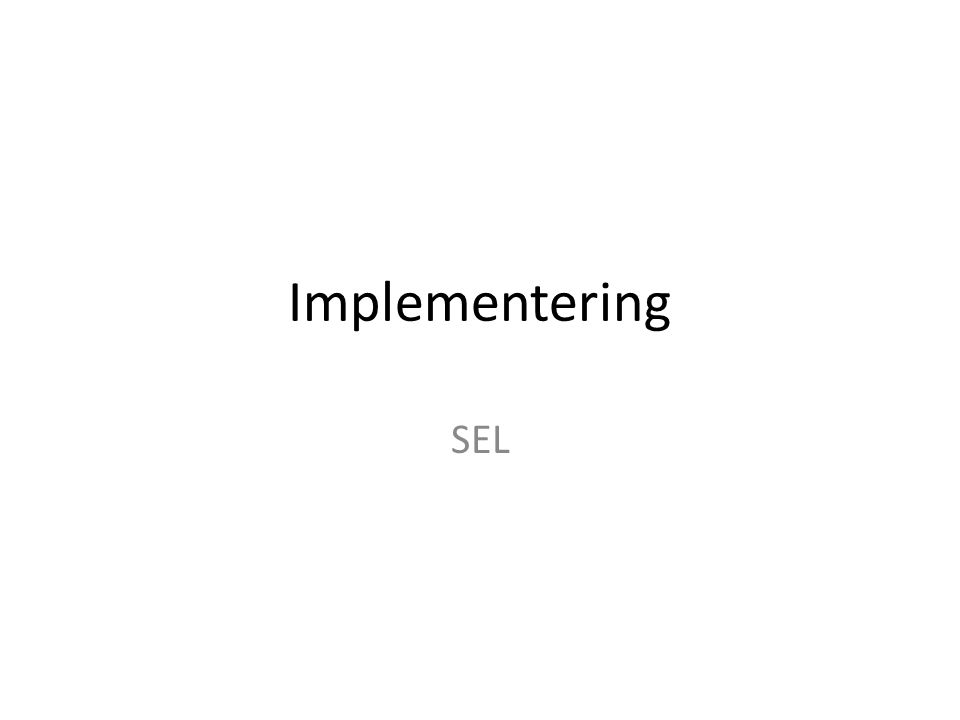 Implementering SEL