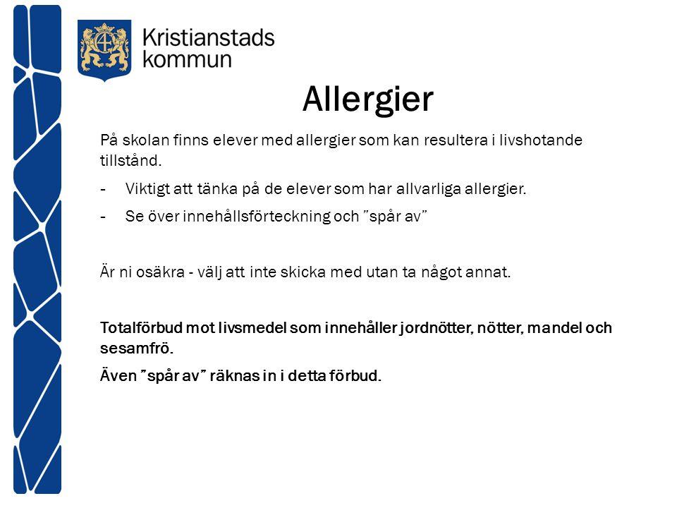 Allergier På skolan finns elever med allergier som kan resultera i livshotande tillstånd. - Viktigt att tänka på de elever som har allvarliga allergie