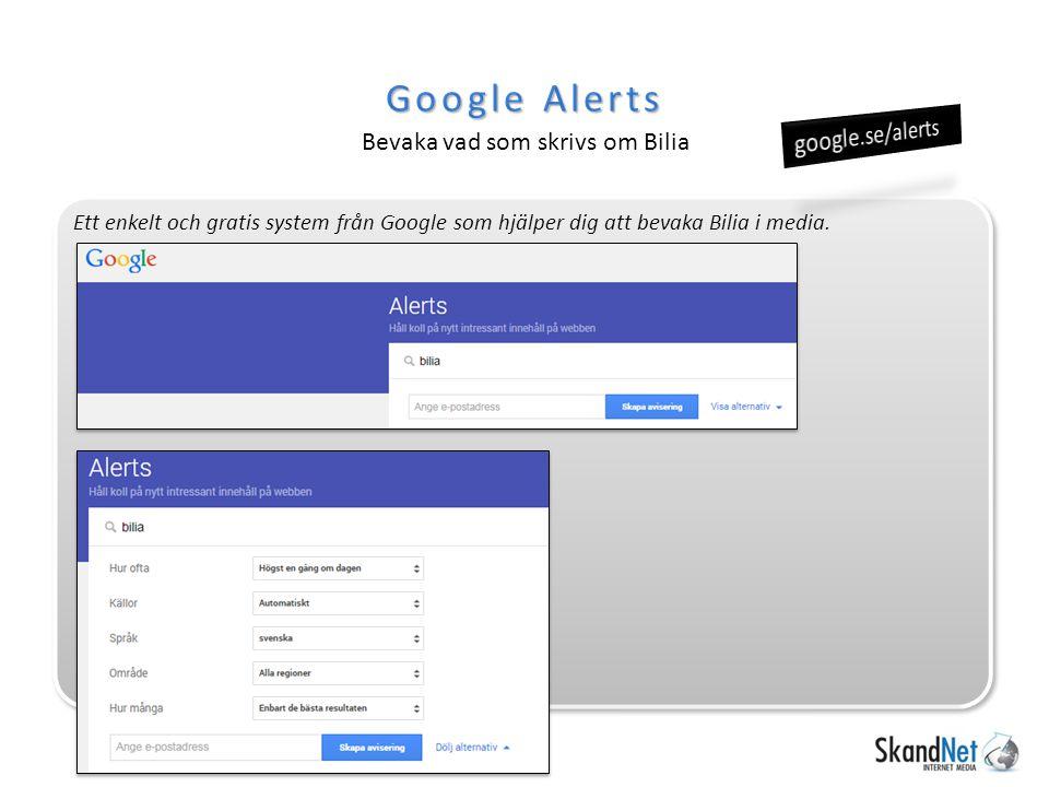 Google Alerts Bevaka vad som skrivs om Bilia