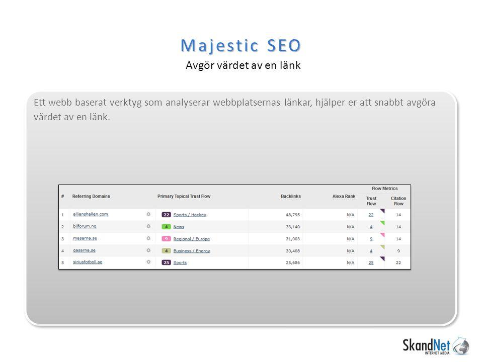 Majestic SEO Avgör värdet av en länk