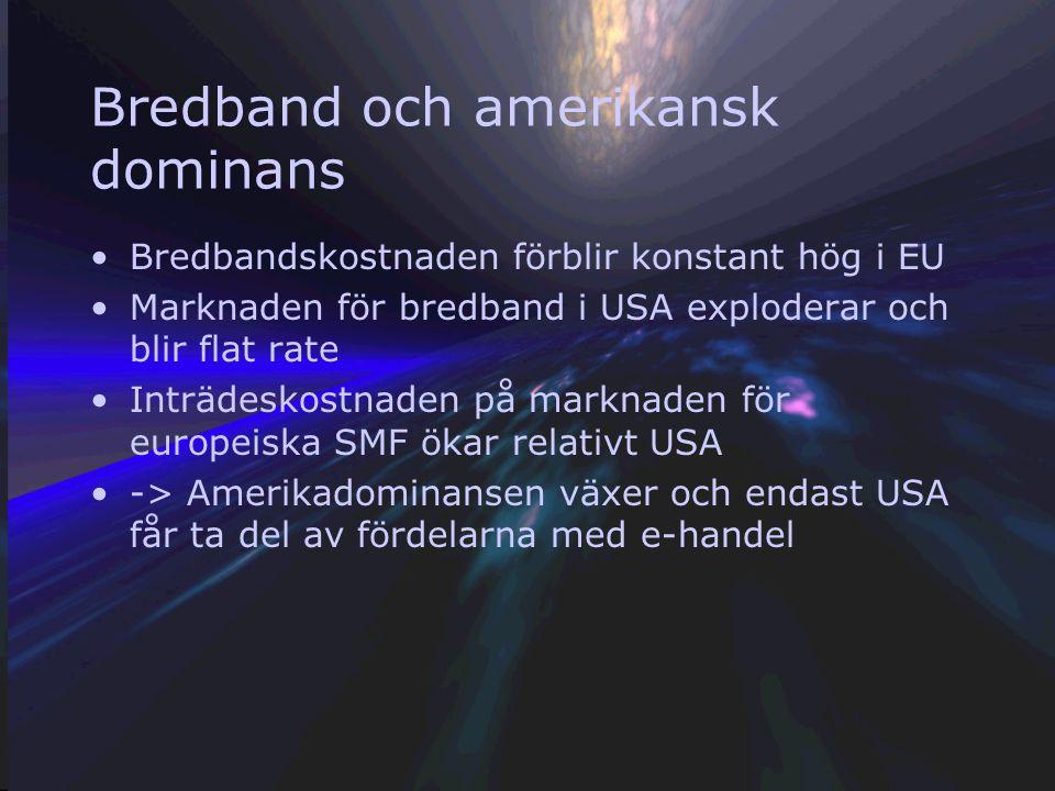 Nyckelscenarion Bredband och marknadskostnader Nollmarginalmarknader och monopol Patent och affärsutveckling Upphovsrätten och informationsfriheten Gl