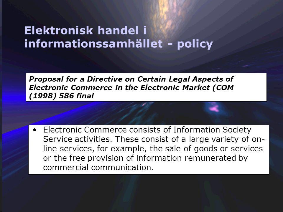 1. Vad är elektronisk handel? Elektronisk handel är handel –Hur definierar vi handel? Det gör vi inte! –Det är, på ett sätt, inte nytt! (EDI) Elektron
