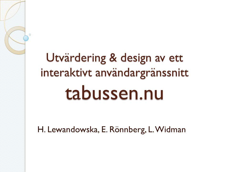 Utvärdering & design av ett interaktivt användargränssnitt tabussen.nu H.
