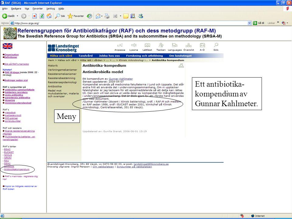 Ett antibiotika- kompendium av Gunnar Kahlmeter. Meny