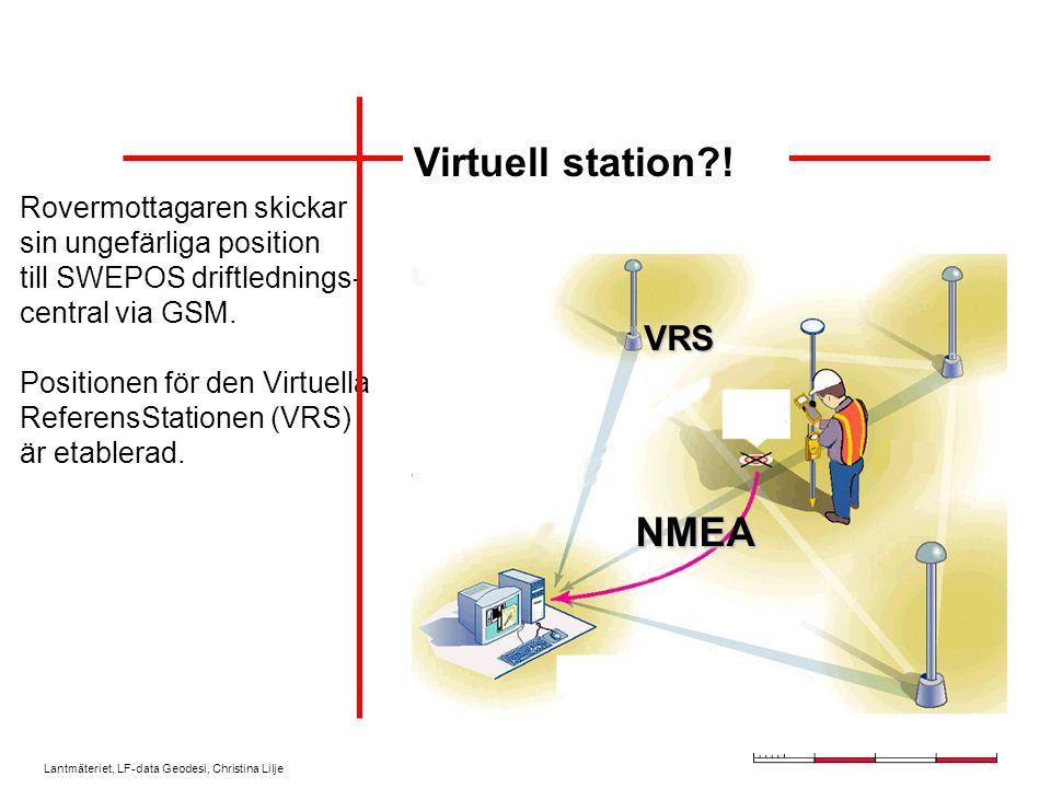Lantmäteriet, LF-data Geodesi, Christina Lilje SWEPOS referens- stationer står i kontinuerlig förbindelse med driftledningscentralen via fasta ledningar.