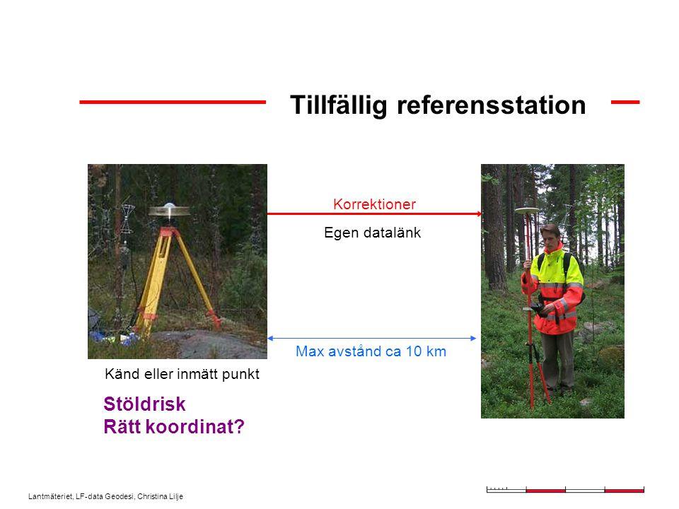 Lantmäteriet, LF-data Geodesi, Christina Lilje RTK-mätning Initialisering - (= bestämning av periodobekanta) - kräver i princip  5 satelliter Positionsbestämning - i realtid - 1 -3 cm + 1 - 3 ppm Tidsåtgång - 10-tal s - några minuter - antal satelliter, satellitgeometrin, avstånd, omgivning
