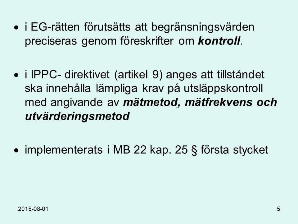 2015-08-016 Naturvårdsverket: delar MÖD:s uppfattning att rv är tveksamt ur rättssäkerhetssynpunkt.