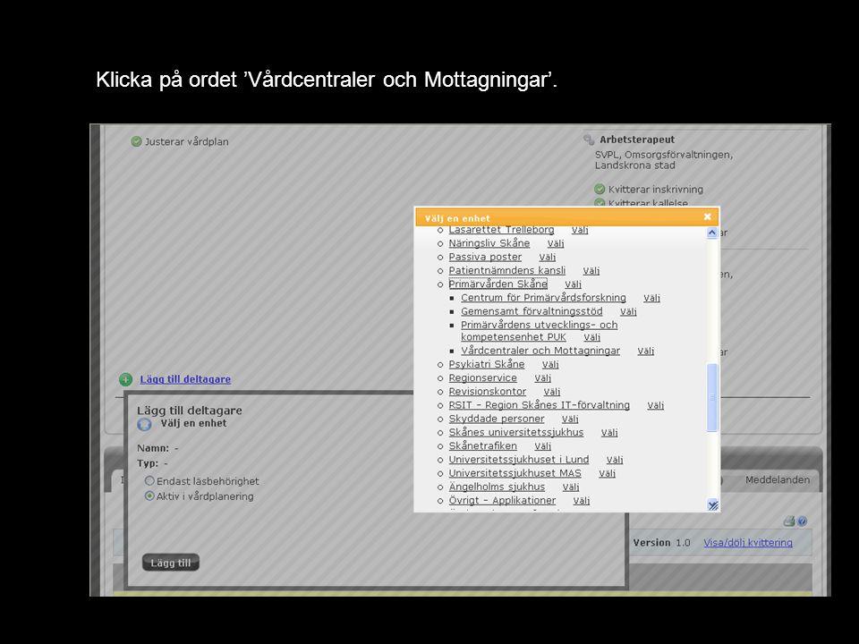 Klicka på ordet 'Vårdcentraler och Mottagningar'.