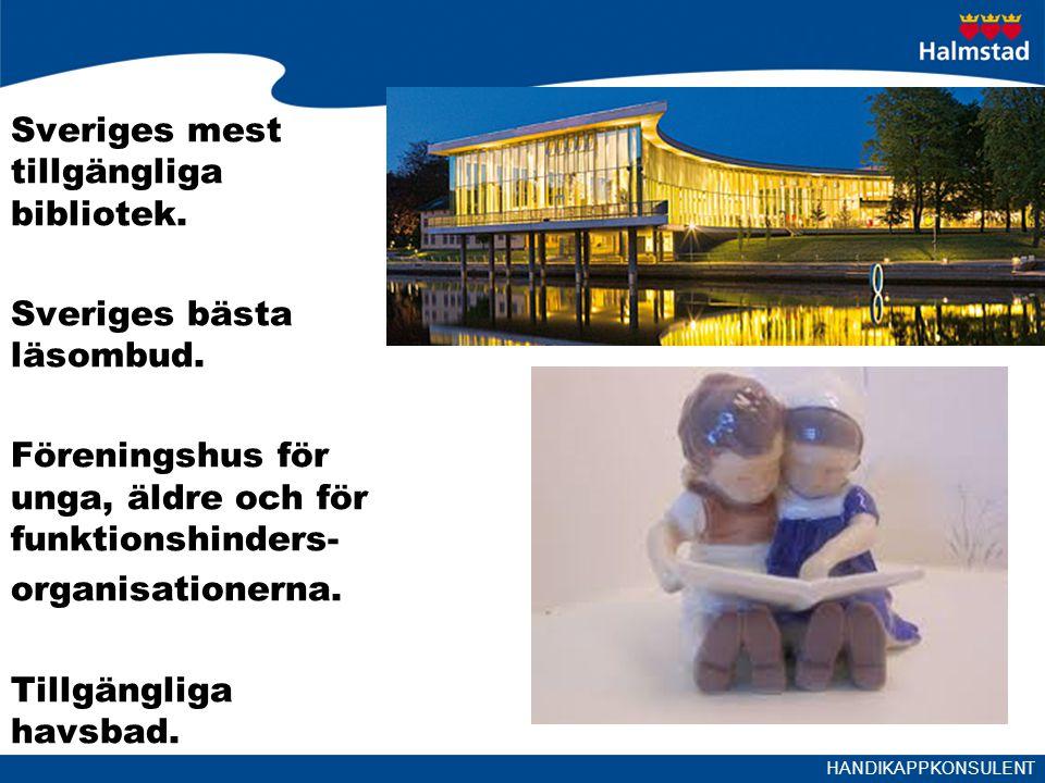 HANDIKAPPKONSULENT Sveriges mest tillgängliga bibliotek.