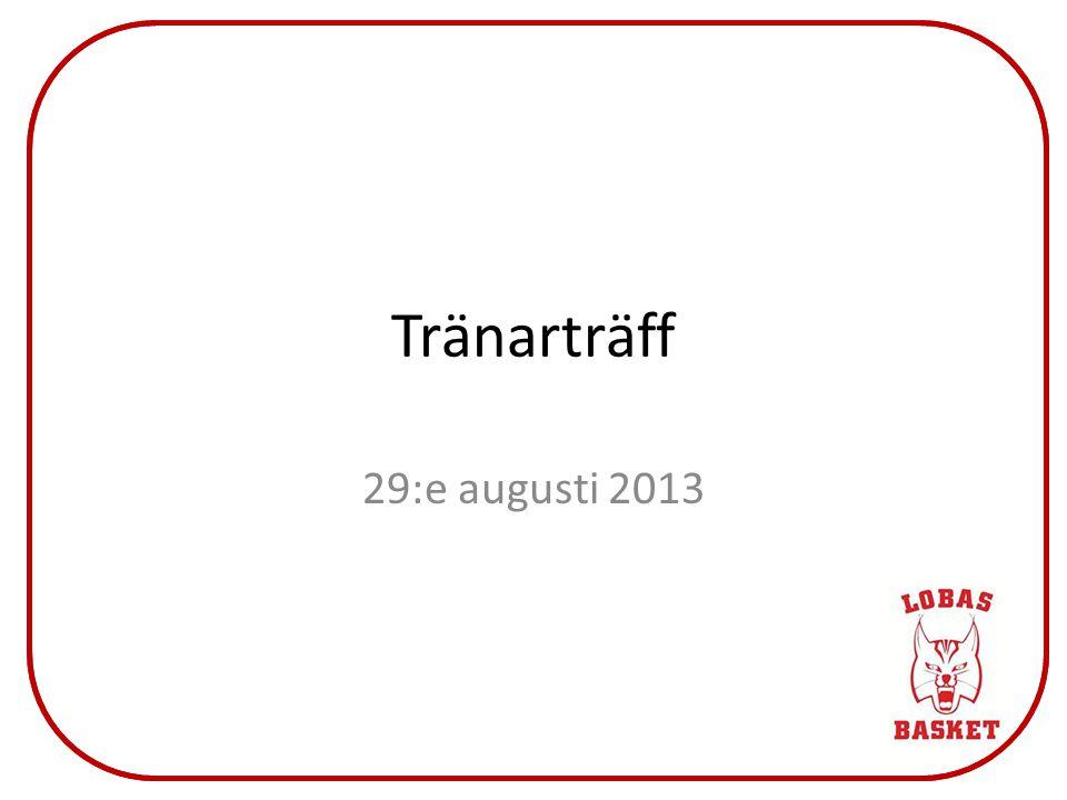 Tränarträff 29:e augusti 2013