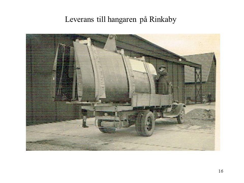 16 Leverans till hangaren på Rinkaby