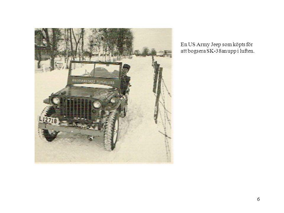 6 En US Army Jeep som köpts för att bogsera SK-38an upp i luften.
