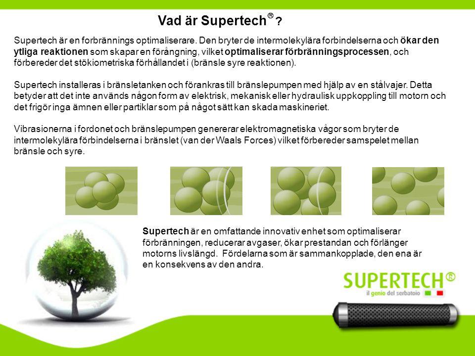 Supertech Sverige AB Rödjeslingan 10, 277 31 KIVIK.