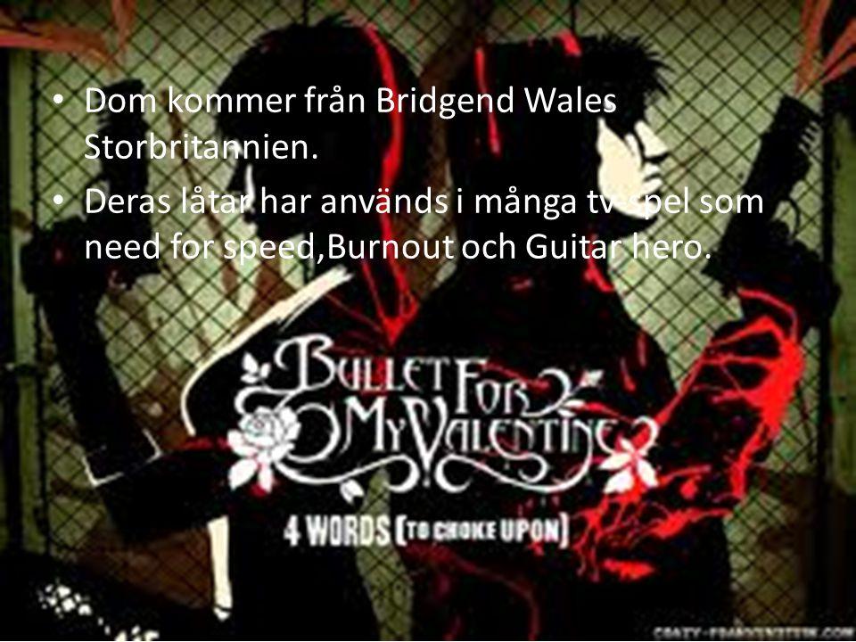 Dom kommer från Bridgend Wales Storbritannien. Deras låtar har används i många tv-spel som need for speed,Burnout och Guitar hero.