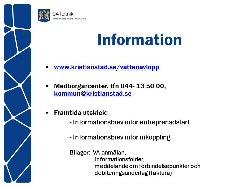 Information www.kristianstad.se/vattenavlopp Medborgarcenter, tfn 044- 13 50 00, kommun@kristianstad.se kommun@kristianstad.se Framtida utskick: - Inf