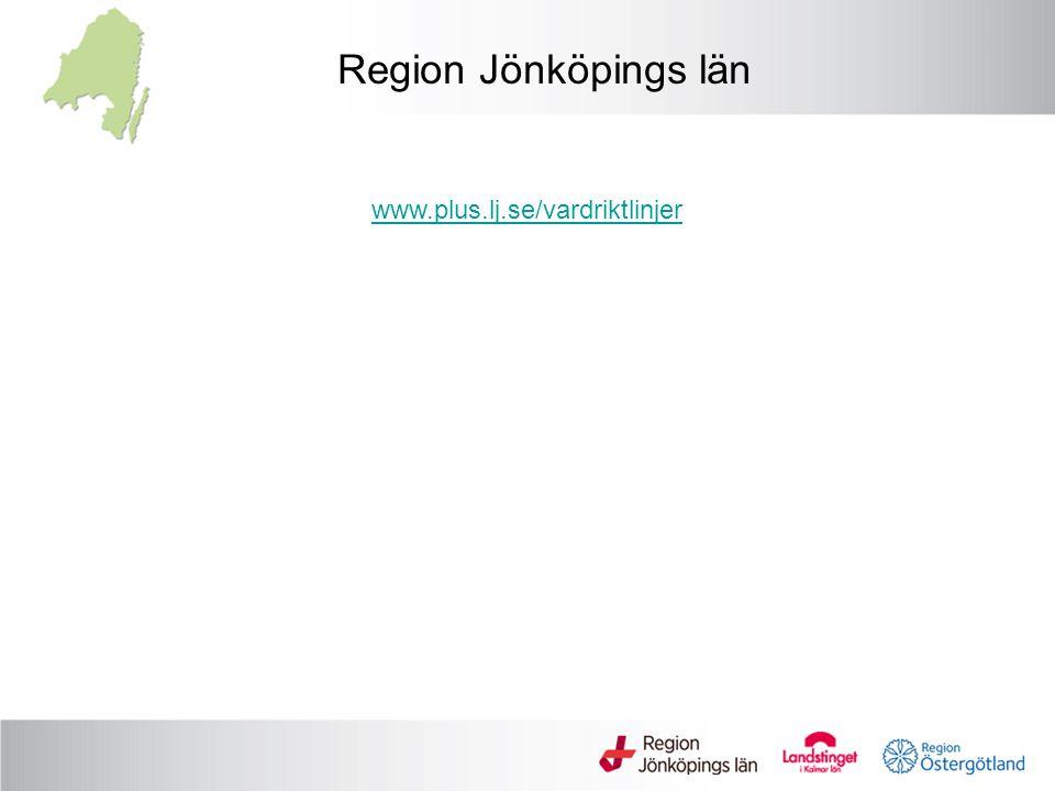 Region Jönköpings län www.plus.lj.se/vardriktlinjer