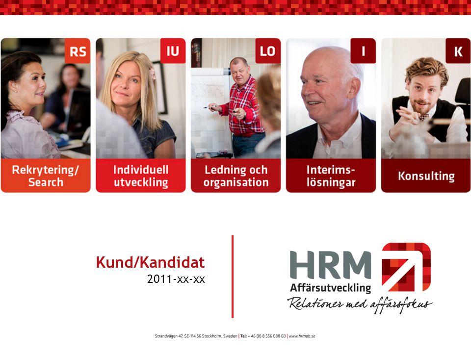 Kund/Kandidat 2011-xx-xx