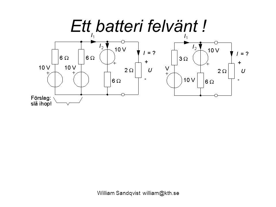 William Sandqvist william@kth.se Ett batteri felvänt !