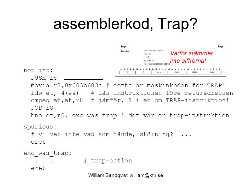 William Sandqvist william@kth.se assemblerkod, Trap.