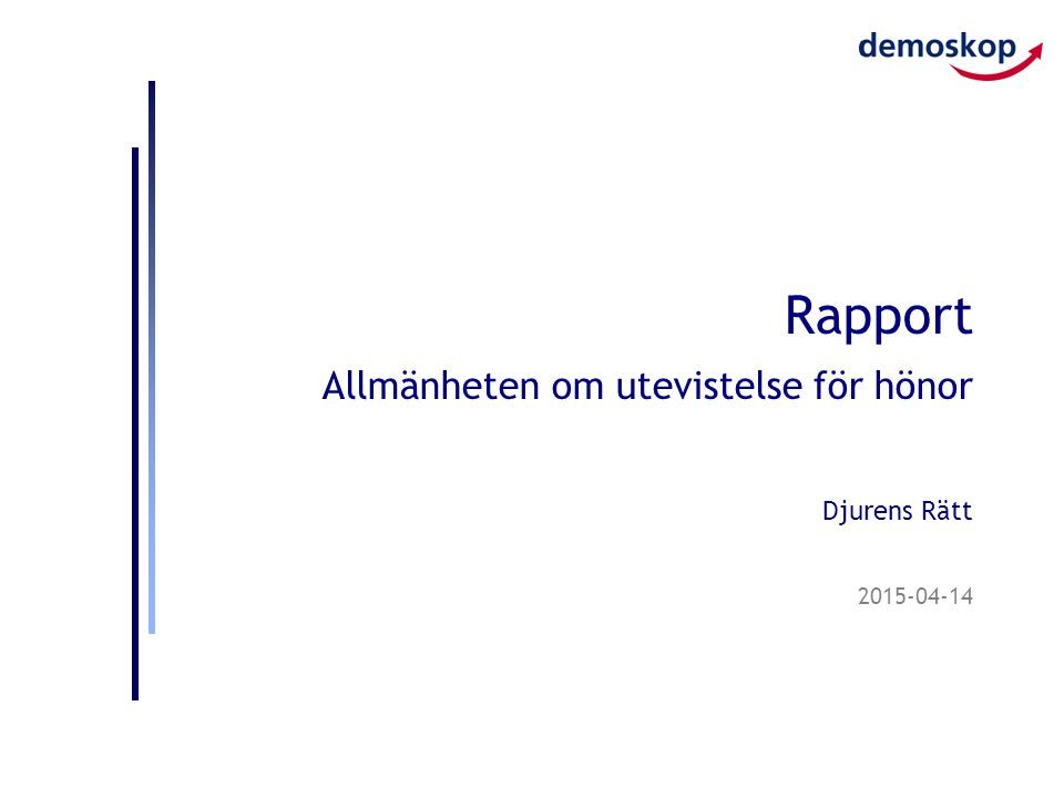 2015-04-14 Rapport Allmänheten om utevistelse för hönor Djurens Rätt