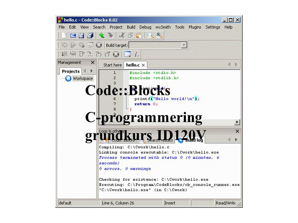 Code::Blocks C-programmering grundkurs ID120V