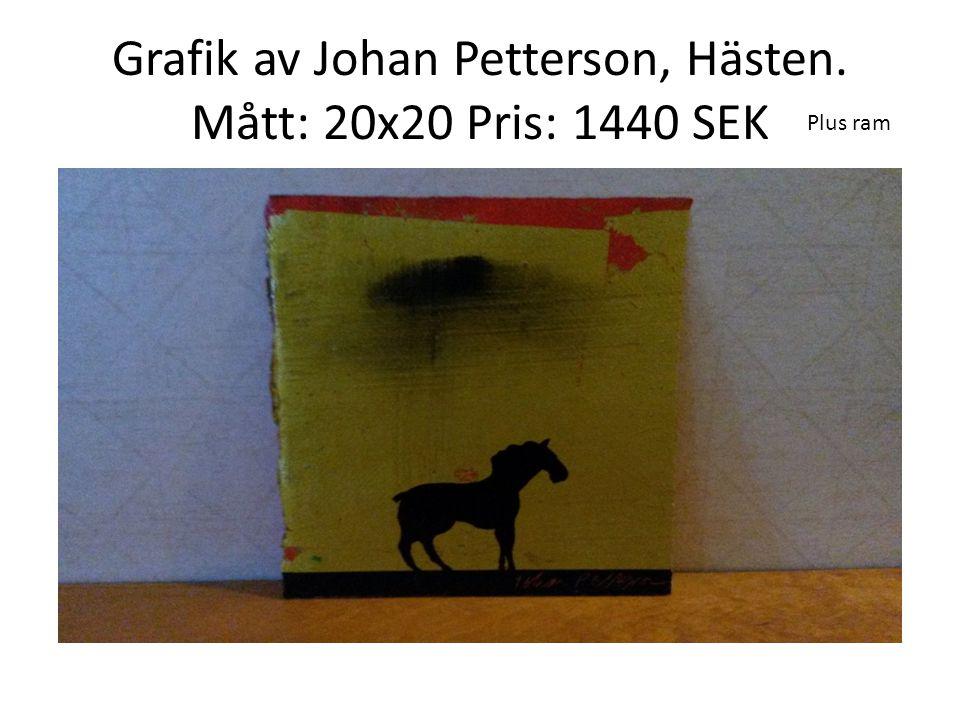 Grafik av Johan Petterson, Hästen. Mått: 20x20 Pris: 1440 SEK Plus ram