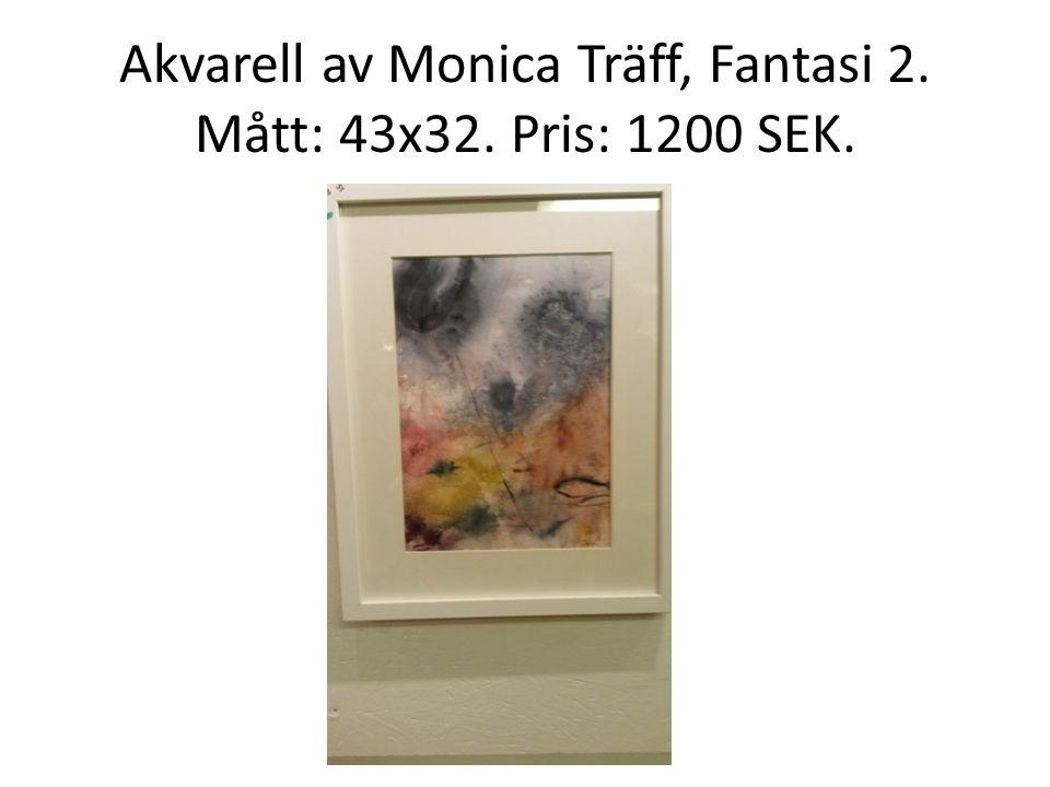 Akvarell av Monica Träff, Fantasi 2. Mått: 43x32. Pris: 1200 SEK.