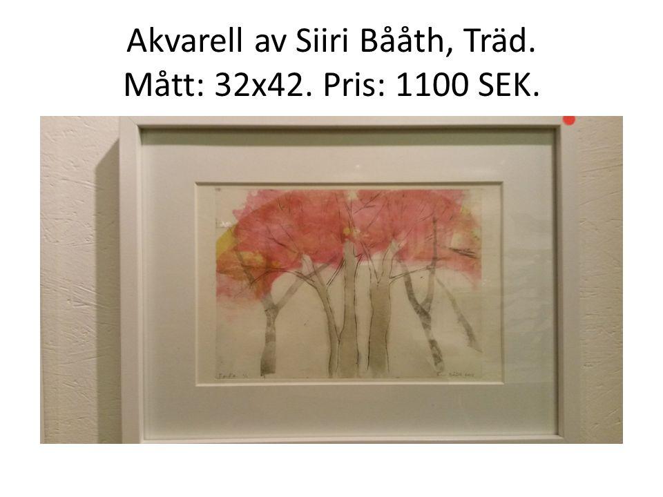 Akvarell av Siiri Bååth, Träd. Mått: 32x42. Pris: 1100 SEK.