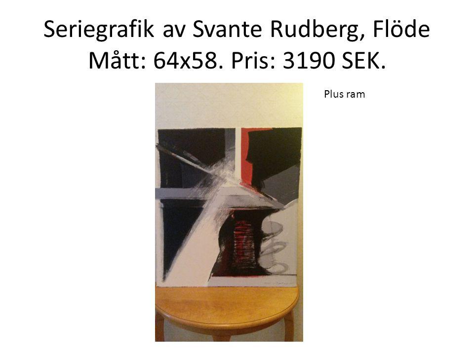 Seriegrafik av Svante Rudberg, Flöde Mått: 64x58. Pris: 3190 SEK. Plus ram