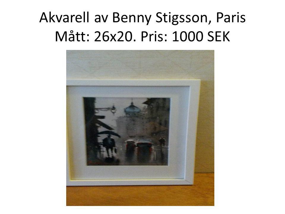 Akvarell av Benny Stigsson, Paris Mått: 26x20. Pris: 1000 SEK