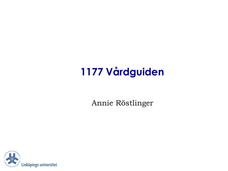1177 Vårdguiden (1) ■ Samlad webbplats med information kring sjukdom & hälsa med landstingsspecifika delar ■ Primära användare är alla medborgare – heterogen grupp ■ Många ägare – alla landsting/regioner (21) ■ Sammanslagning av 1177 och Vårdguiden – 1177 startade i Östergötland 1997 o Vårdguiden i Stockholm 2001 ■ Samverkansparter – alla landsting ■ Omfattande innehåll – stor bredd och djup ■ Informeringstjänster ■ Innehåll baserad på medicinsk information  Info betydelsefull för användare ■ Många direkta infoleverantörer