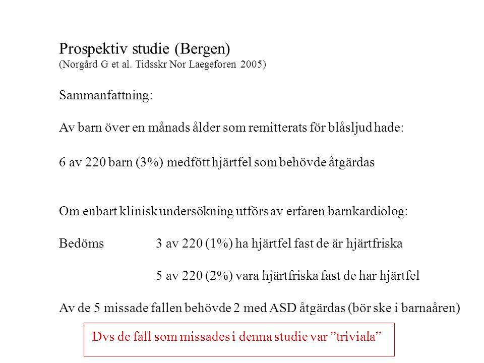 Prospektiv studie (Bergen) (Norgård G et al.