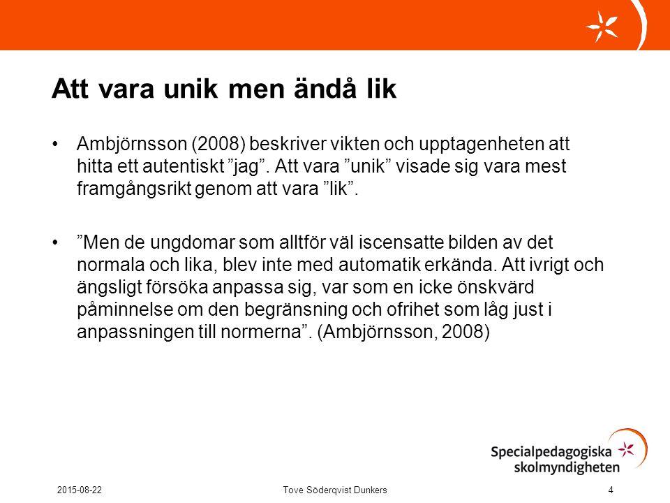 """Att vara unik men ändå lik Ambjörnsson (2008) beskriver vikten och upptagenheten att hitta ett autentiskt """"jag"""". Att vara """"unik"""" visade sig vara mest"""