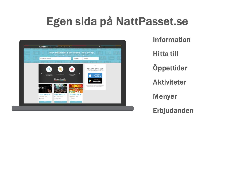 Egen sida på NattPasset.se Information Hitta till Öppettider Aktiviteter Menyer Erbjudanden