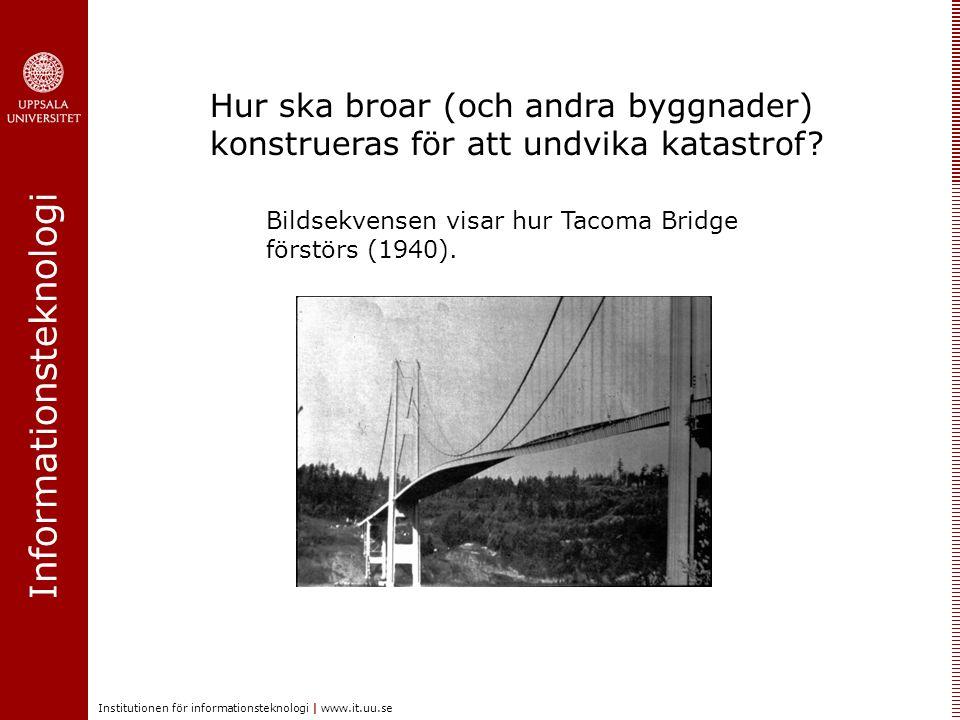 Informationsteknologi Institutionen för informationsteknologi | www.it.uu.se