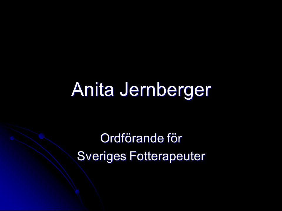 Anita Jernberger Ordförande för Sveriges Fotterapeuter