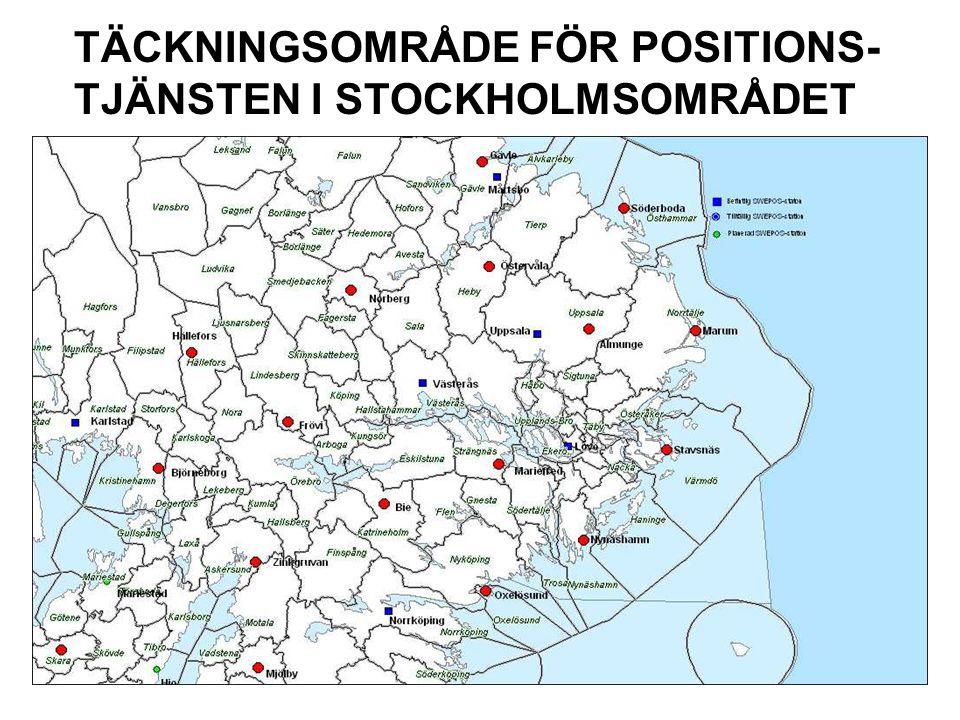 TÄCKNINGSOMRÅDE FÖR POSITIONS- TJÄNSTEN I STOCKHOLMSOMRÅDET