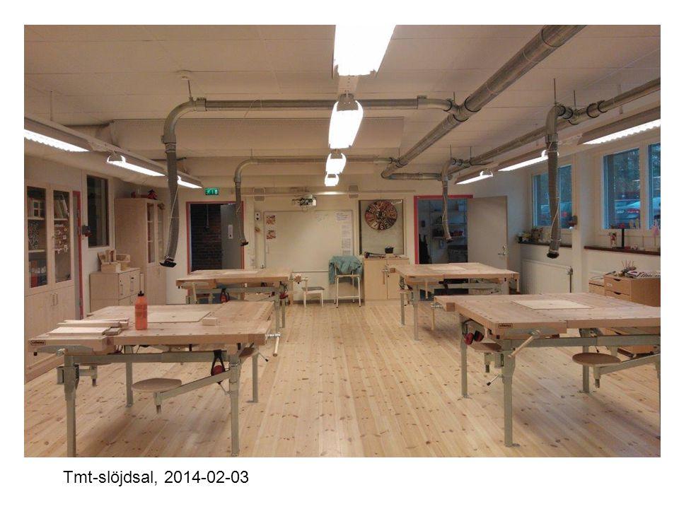 Tmt-slöjdsal, 2014-02-03