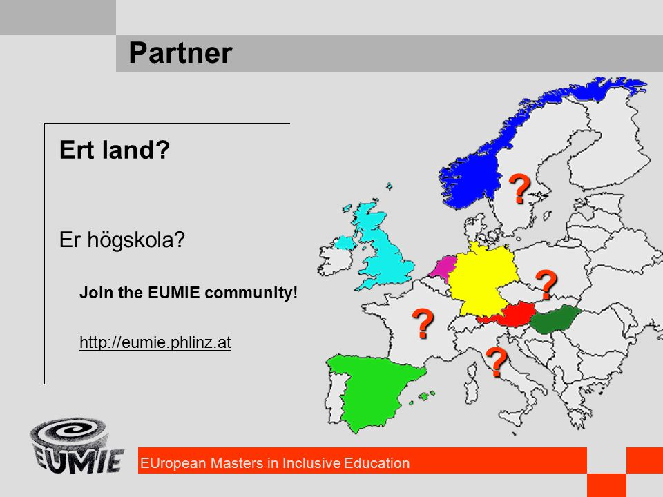 EUropean Masters in Inclusive Education Partner Ert land.