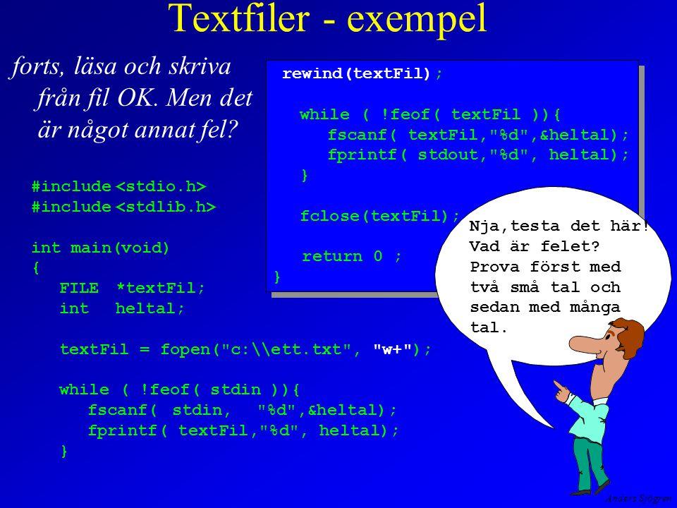 Anders Sjögren Textfiler - exempel forts, läsa och skriva från fil OK.