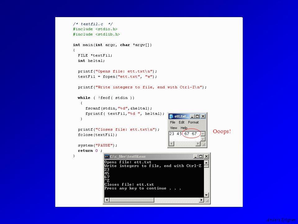 Anders Sjögren Textfiler - exempel går det att både skriva och läsa en fil i samma program.