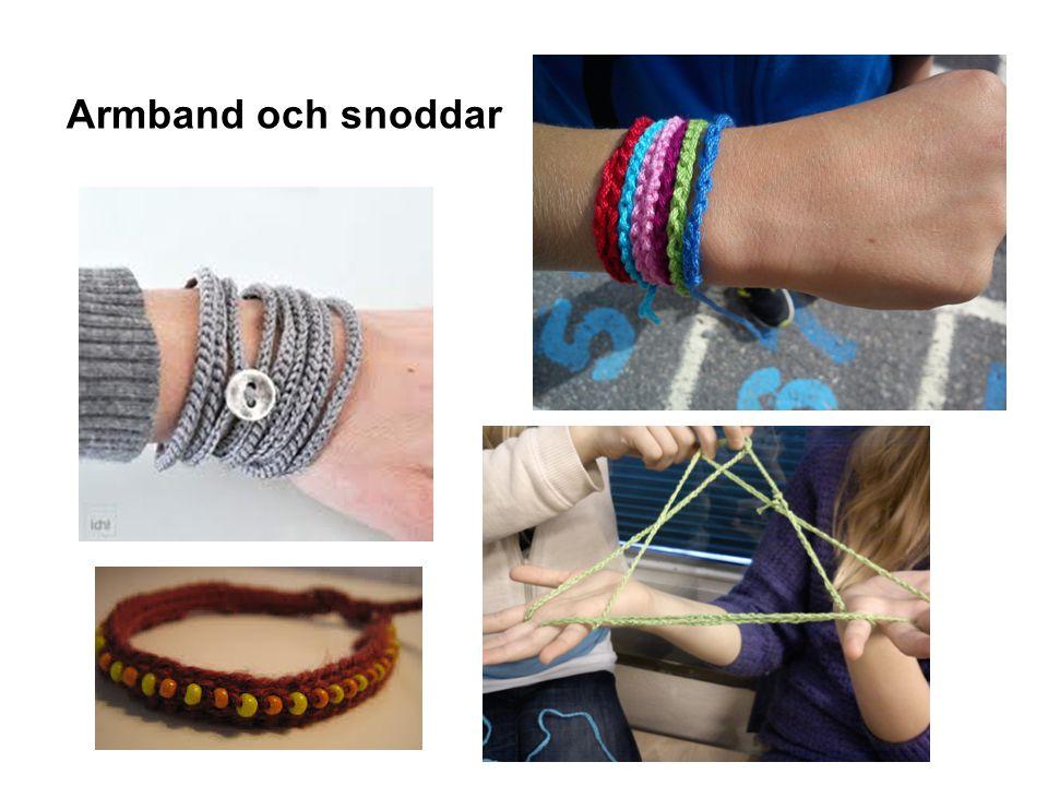 Armband och snoddar