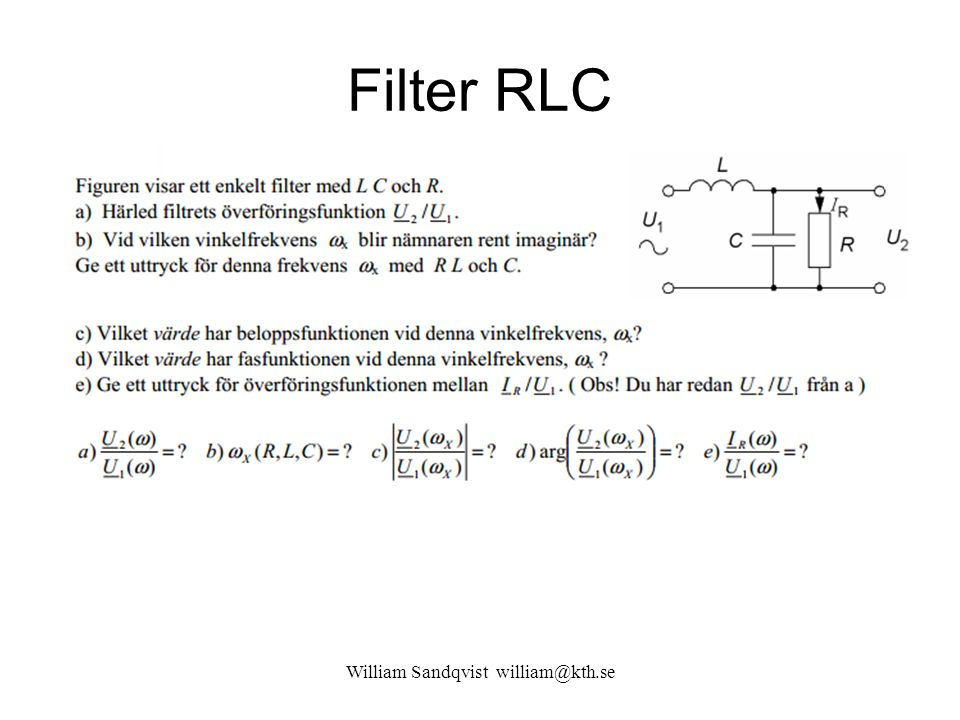 Filter RLC William Sandqvist william@kth.se