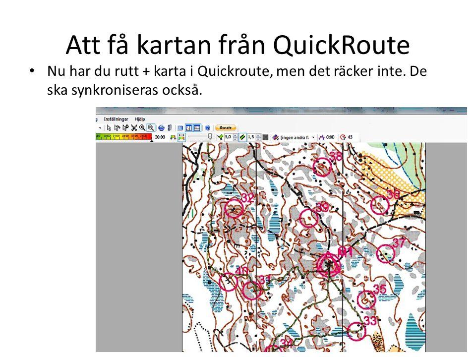 Att få kartan från QuickRoute För att få kartan synkroniserad med gps- rutten Tryck på passa in rutt Välj ut 3-4 punkter på rutten som är så långt från varandra som möjligt och där du säkert vet var du har varit.