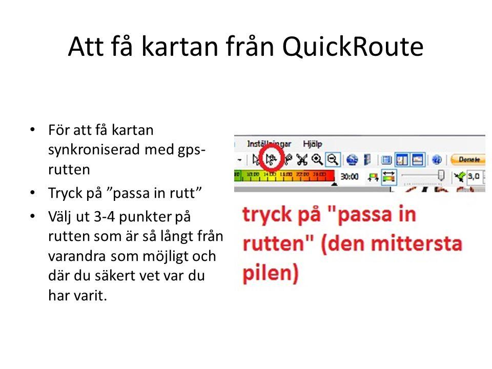 Att få kartan från QuickRoute Bra att välja en punkt där man gjort en skarp sväng.