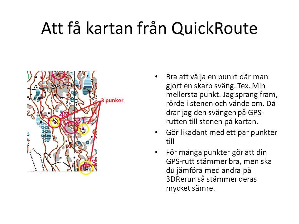 Att få kartan från QuickRoute Exportera bild med gpsrutt