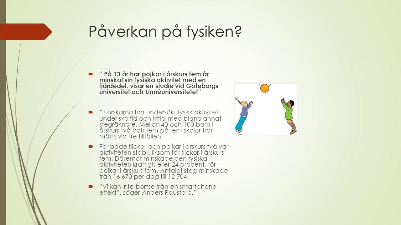 """Påverkan på fysiken?  """" På 13 år har pojkar i årskurs fem år minskat sin fysiska aktivitet med en fjärdedel, visar en studie vid Göteborgs universite"""