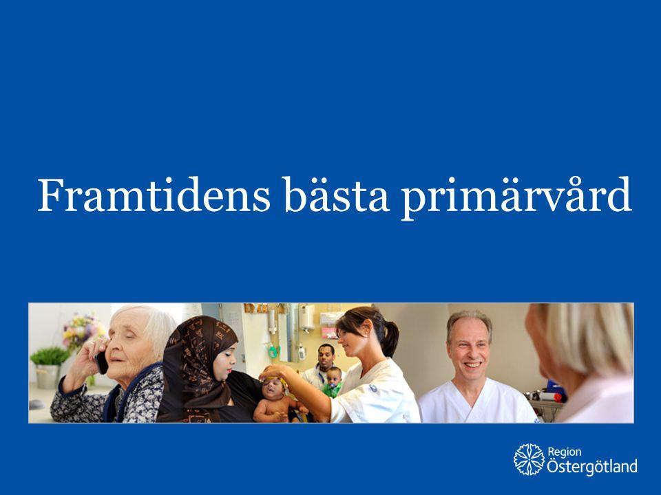 Region Östergötland Framtidens bästa primärvård